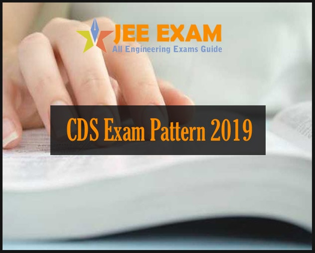 CDS Exam Pattern 2019