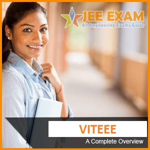 VITEEE 2021: Application Form(Out), Eligibility Criteria, Eligibility Criteria, Exam Date
