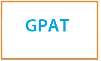 GPAT 2021: Graduate Pharmacy Aptitude Test