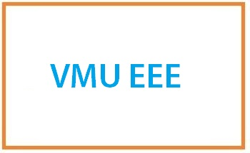VMUEEE 2022: Application Form, Exam Pattern, Eligibility, Dates