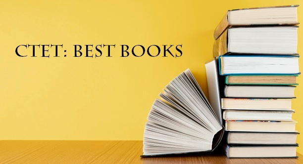 Best Books for CTET Preparation: List of Books for All Subjects